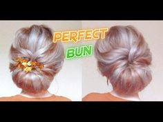 WEDDING HAIRSTYLE PERFECT BUN | Awesome Hairstyles - YouTube