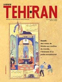 La Revue de Téhéran #30 : Saadi