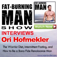 Ori Hofmekler: The Warrior Diet, Intermittent Fasting, and How to Be a Bona Fide Renaissance Man Easy Weight Loss, Healthy Weight Loss, Reduce Weight, How To Lose Weight Fast, Warrior Diet, Natural Fat Burners, Ways To Burn Fat, Fat Loss Diet, Fat Burning