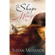 The Shape of Mercy - love the story and the writing style