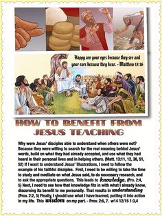 """HOW TO BENEFIT FROM JESUS TEACHING: """"Happy are your eyes because they see and your ears because they hear.""""- Matthew 13:16."""