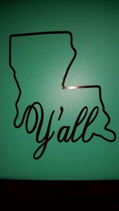 Louisiana Y'all decal by ClosetCraftin on Etsy