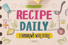 Ad: The Recipe Daily font is a hand-drawn font inspired by recipe note cards. The font works perfect for vintage designs, invitations, logos, and more!