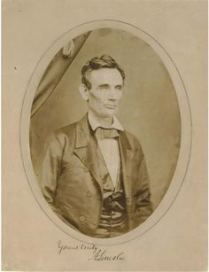 "ca. 1858, ""Yours Truly, A. Lincoln"", [Portrait of a beardless Abraham Lincoln, probably taken in Peoria, Illinois], Roderick M. Cole  via Christie's Auction"