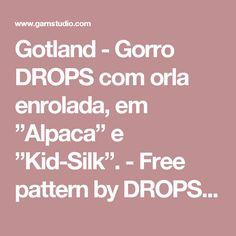 "Gotland - Gorro DROPS com orla enrolada, em ""Alpaca"" e ""Kid-Silk"". - Free pattern by DROPS Design"