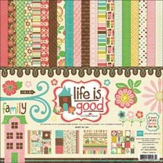"Life Is Good Collection Kit 12""X12"""