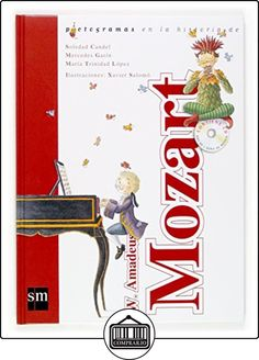 W. Amadeus Mozart + CD (Lecturas pictográficas) de Soledad Candel Guillén ✿ Libros infantiles y juveniles - (De 6 a 9 años) ✿