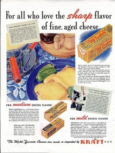 A 1940 kraft Velveeta cheese ad for all those who love the sharp flavour of fine, aged cheese. #vintage #1940s #food #ads