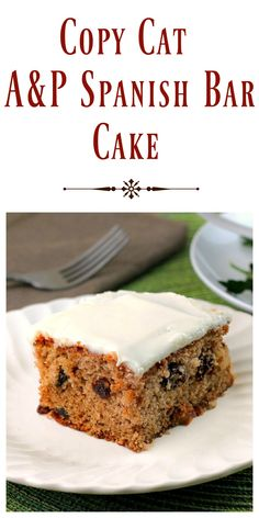 Copy Cat A&P Spanish Bar Cake has all the warm spices we love.  It's filled with plump soft raisins , walnuts and topped with a cream cheese frosting. via @https://www.pinterest.com/BunnysWarmOven/bunnys-warm-oven/