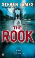 The Rook - by Steven James. While investigating a series of baffling fires in San Diego, FBI Special Agent Patrick Bowers is drawn into a deadly web of intrigue where nothing is as it appears to be. With his own criminology research being turned against him and one of the worlds most deadly devices missing, Bowers is caught up in a race against time to stop a criminal mastermind's trap before it closes around him and the people he loves.