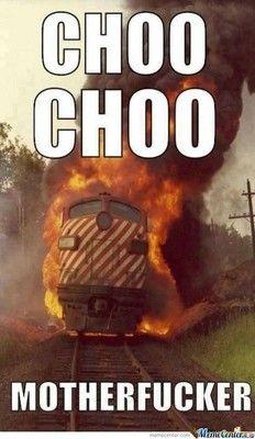 choo choooooo full steam ahead :D HAHAH