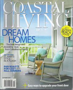 Coastal Living magazine Dream homes Ultimate beach house Fall dinner pan roasts