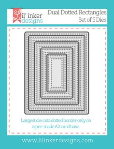 Lil' Inker Designs - Dual Dotted Rectangles Dies, $26.95…