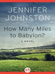 How Many Miles to Babylon?: A Novel Good Books, My Books, How Many, World Of Books, Altered Books, No Time For Me, Literature, Fiction, Novels