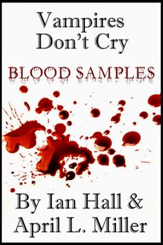 Vampires Dont Cry (Old Blood: Howard Weeks)