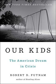 Our Kids: The American Dream in Crisis by Robert D. Putnam http://smile.amazon.com/dp/1476769893/ref=cm_sw_r_pi_dp_j3Eivb07D73Y1