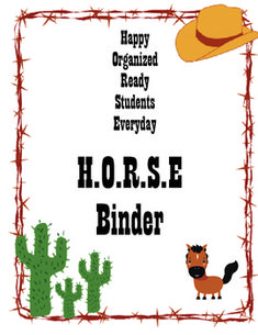 Help your students stayed organized throughout the school year with the Western themed student folder.  The HORSE binder (Happy Organized Ready Stu...