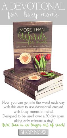 Recently, I discovered a devotional that is perfect for a busy mom or for one who simply loves to study the Bible based on words.