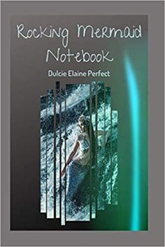 Amazon.com: Rocking Mermaid: Notebook (Rocking Notebook) (9798623645173): Perfect, Ms Dulcie Elaine: Books Notebooks, Ms, Mermaid, Amazon, Amazons, Riding Habit, Notebook, Laptops