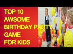 Top 10 awesome BIRTHDAY PARTY GAME,birthday party games for, birthday party activities for toddlers, Party Activities, Toddler Activities, Birthday Party Games, Indoor Games, Diy Games, Games For Kids, Toddlers, Awesome, Top
