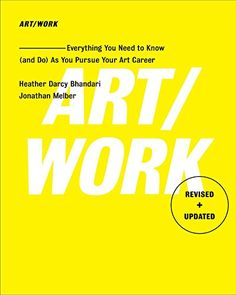Art/Work - Revised & Updated: Everything You Need to Know... https://www.amazon.com/dp/1501146165/ref=cm_sw_r_pi_dp_x_JCnLyb20QJ5F1