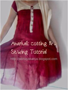 Anarkali : Cutting and Sewing tutorial
