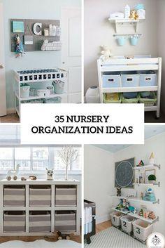 35 Cute Yet Practical Nursery Organization Ideas More More