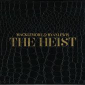 The Heist, Macklemore; Ryan Lewis Ten Thousand Hours... Whenever you think you aren't good at something...
