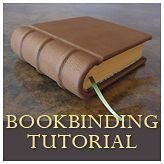 This is one of the best tutorials on bookbinding I have seen. Very thorough and professional.  The Basic Binding of Books: A Tutorial