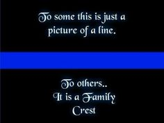 Thin Blue Line -- Love my police officers, my brother and my nephew.  <3
