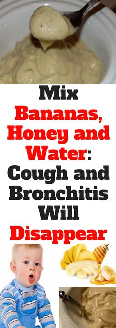 Mix Bananas, Honey and Water: Cough and Bronchitis Will Disappear! (Need to know)