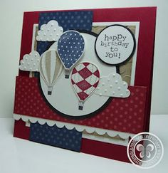 Stampin with Paula: Masculine Cards Cool Cards, Diy Cards, Birthday Cards For Men, Stamping Up Cards, Card Making Inspiration, Scrapbook Cards, Scrapbooking, Balloons, Air Balloon