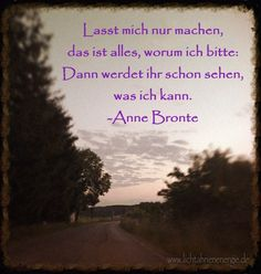 #AnneBronte, #Ängste, #freiheit, #Machen, #Mut, #Schaffen