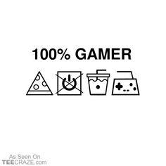 100% Gamer T-Shirt #TeeCraze