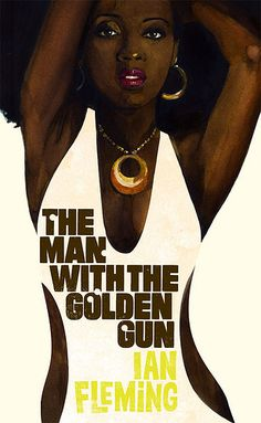 "This cover to  ""The Man With The Golden Gun"" cover spotlights the exotic dancer featured in the book."