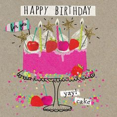 Buy Hammond Gower Birthday Cake Card from our Greetings Cards range at John Lewis & Partners. Happy Birthday Meme, Birthday Posts, Happy Birthday Messages, Happy Birthday Images, Birthday Love, Happy Birthday Greetings, Birthday Pictures, Birthday Greeting Cards, Humor Birthday