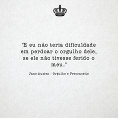 Jane Austen - Orgulho e Preconceito #citação #quotes um dos melhores romance de todos os tempos <3