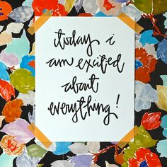 Excited About Everything Print | Maypole Art Prints
