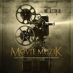 Stream @MelAlstonJr's 'Movie Muzik: Director's Cut' EP