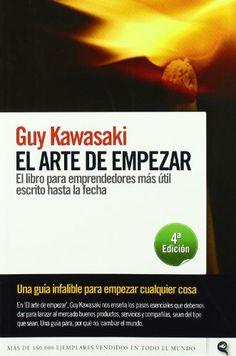 El arte de empezar: Amazon.es: Guy Kawasaki: Libros