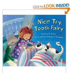 Nice Try, Tooth Fairy by Mary Olson