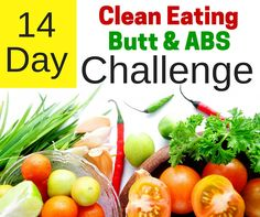 Jumpstart your weight loss with this 14 day challenge. Clean eating meal plans with easy and delicious recipes. Quick home workouts that focus on ABS & BUTT. So great that there are quick videos to demonstrate the moves.  http://michellemariefit.com/14-day-clean-eating-abs-butt-challenge/
