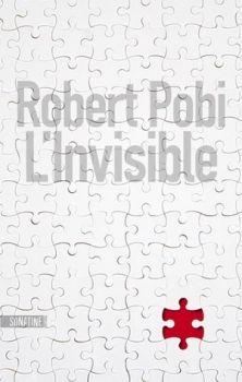 L'invisible, de Robert Pobi - Plume de Cajou