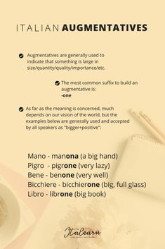 Augmentatives are generally used to indicate that something is large in size/quantity/quality/importance/etc. Free downloadable infographic! #italianlanguage #italian