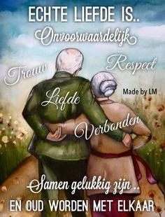 Echte liefde is.... houden van...