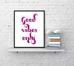 Good Vibes Only Motivational Poster by makonee on Etsy