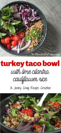 Jenny Craig Recipe Creation: Turkey Taco Bowl with Cilantro-Lime Cauliflower Rice