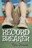 Record Breaker by Robin Stevenson -- YARP 2014-15 Middle School Nominee