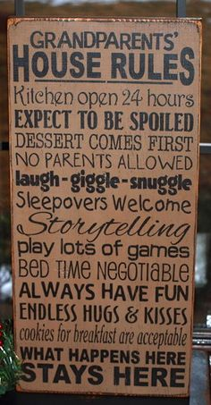 I know some grandparents who need a sign like this!