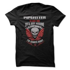 """Awesome Pipefitter ShirtAre you bold (and honest) enough to wear it? """"Awesome Pipefitter Shirt""""pipefitter, installs, assemble, fabricate, maintain,repair,piping,mechanical,helper,marine piping,industrial,pipe"""